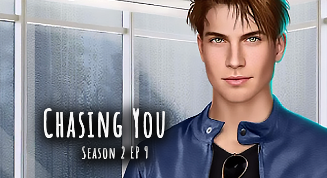 Chasing You – Season 2 EP 9 Would You Prefer Poison Or A Bullet?: Walkthrough