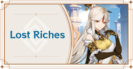 Genshin Impact – Lost Riches Event Guide