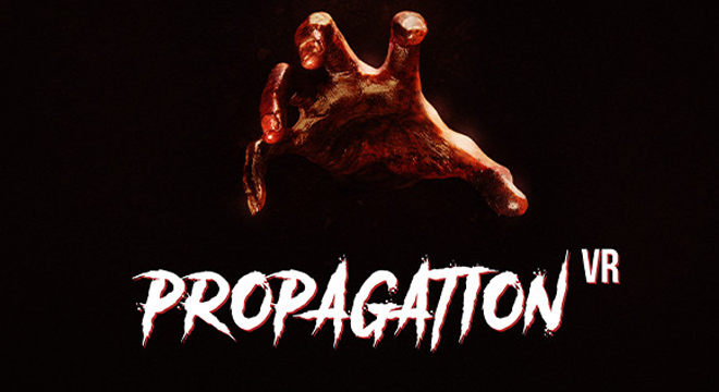 Propagation VR – Gameplay Tips Guide